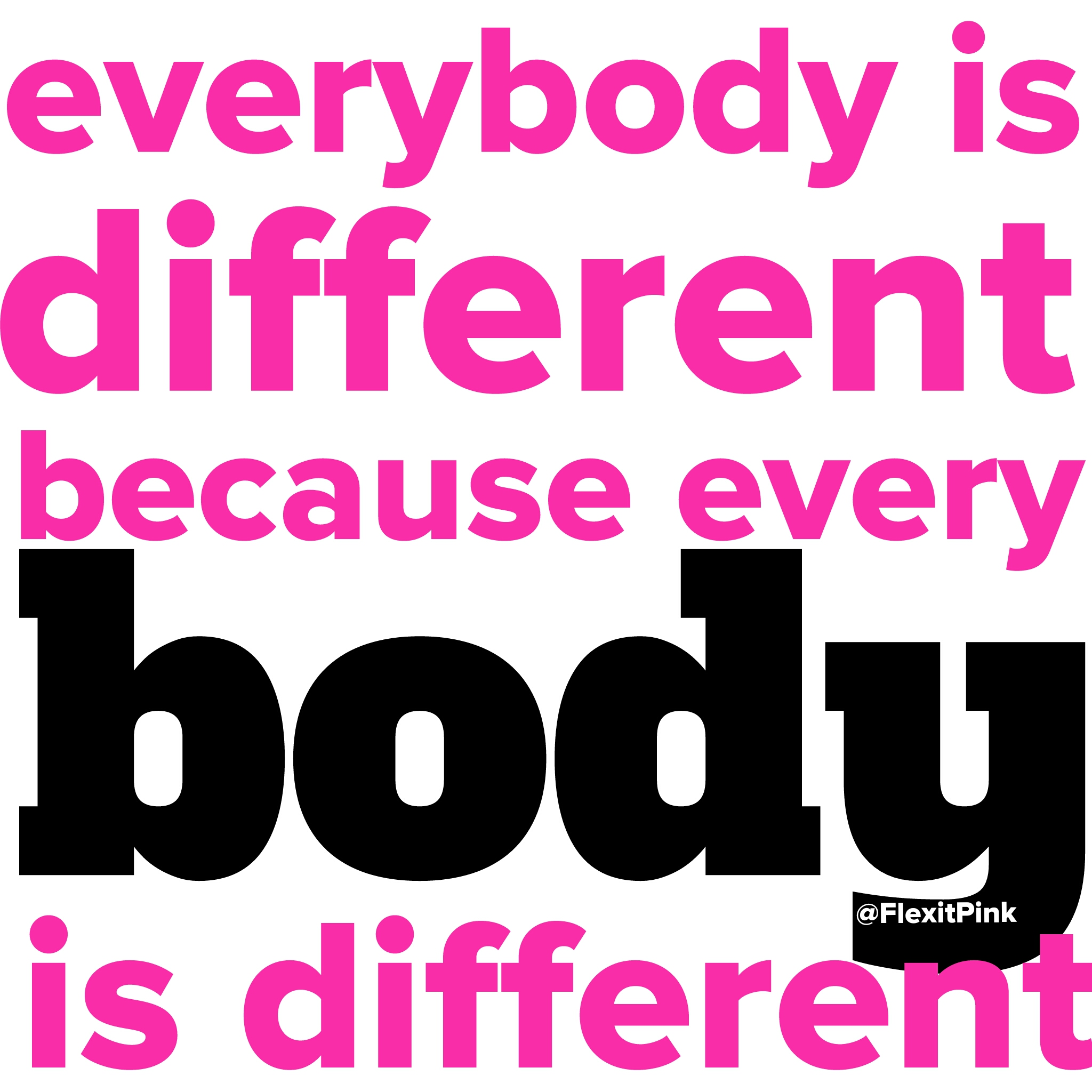 f41a7b4f35d Everybody is Different because every BODY is DIFFERENT – Flex it ...
